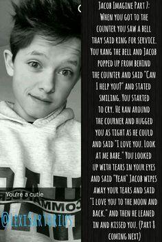 Jacob Imagine Part 7