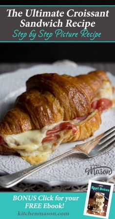The Ultimate Croissant Sandwich