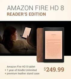 Amazon announces Fire HD 8 Reader's Edition: tablet + Kindle Unlimited + leather case / $249