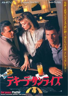 Kurt Russell, Michelle Pfeiffer & Mel Gibson in Tequila Sunrise Tequila Sunrise 1988, Cinema Posters, Movie Posters, Mel Gibson, Michelle Pfeiffer, Kurt Russell, Best Cinematography, Great Movies, Movie Tv