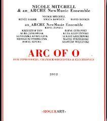 "NICOLE MITCHELL : "" arc of o "" ( rogueart.com) jazzman 642 p67 CHOC"