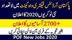 Pakistan Ordnance Factories Board (POF) Jobs 2020 for Vacancies apply online. These vacant positions will be filled by Civilians and Retired armed pers. Job Center, Latest Jobs In Pakistan, Apply Online, Factories, New Job, Positivity, How To Apply, Optimism