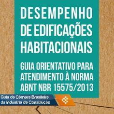 PRO CONDOMÍNIO SEGURO: GUIA ORIENTATIVO NORMA ABNT NBR 15575/2013