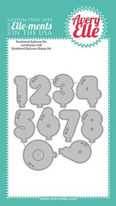 Avery Elle  - Die: Numbered Balloons Elle-ments, $18.00 (http://www.averyelle.com/die-numbered-balloons-elle-ments/)