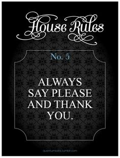 Daddy's House Rule No. 5