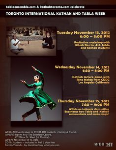 TIKAT: Toronto's very own Kathak and Tabla week. And it's FREE!!!