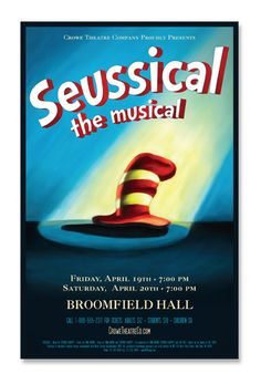 """""""Seussical the Musical"""" Original Poster for Theatre Marketing - TheatreAve.com"""