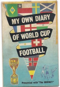 1966 WORLD CUP ENGLAND DIARY PRESENTED WITH THE HORNET