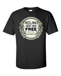 Freelance Doesn't Mean Free