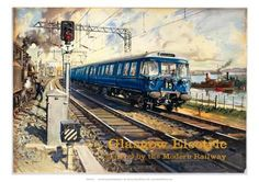 Glasgow Electric - Blue Train (Railway Poster by Terence Cuneo). Chelsea School Of Art, Isle Of Bute, National Railway Museum, Railway Posters, Train Posters, Blue Train, Train Art, Train Service, British Rail