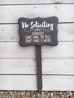 No Soliciting Wood Sign With Stake Hand painted by ScrapaliciousAZ