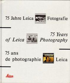 75 Years of Leica Photography 75 Jahre Leica Fotografie Verena Frey anniversary