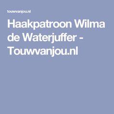 Haakpatroon Wilma de Waterjuffer - Touwvanjou.nl
