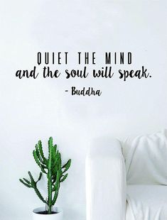 Quiet the Mind Buddha Soul Quote Decal Sticker Wall Vinyl Art Decor Home Buddha Inspirational. Quiet the Mind Buddha Soul Quote Decal Sticker Wall Vinyl Art Decor Home Buddha Inspirational Yoga Buddha Quotes Inspirational, Zen Quotes, Meditation Quotes, Daily Meditation, Mindfulness Quotes, Mindfulness Meditation, Quotes To Live By, Namaste Quotes, Quiet Quotes