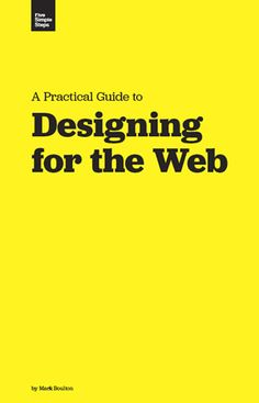 Designing for the web, websites, free book  http://www.keepitusable.com/blog/?p=46