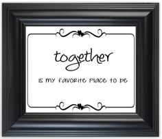 Together Is My Favorite Place To Be Printable, 8x10, Together, Love by YoAdrianDesigns on Etsy