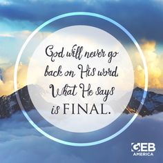 """Inspirational Quote: """"God will never go back on His word."""" –Creflo A. Dollar"""