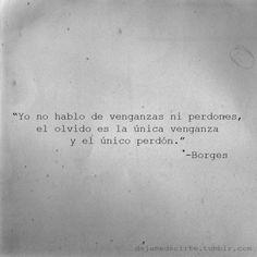 Borges... Dios que fuerte!