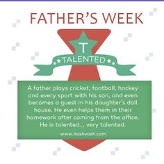 A father is talented, very talented.  #fathersday #hashvash #respect www.hashvash.com Role Models, Wish, Sons, How To Become, Father, Lettering, Celebrities, Day, Respect