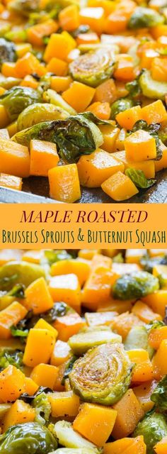 Maple Roasted Brussels Sprouts and Butternut Squash - a simple, four ingredient vegetable side dish recipe perfect for a weeknight dinner or a holiday meal. Gluten free, vegan, and paleo.