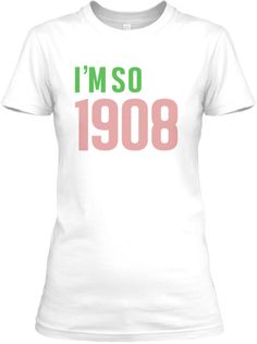 Discover The World Began In 1908 Women's T-Shirt, a custom product made just for you by Teespring. Aka Sorority, Alpha Kappa Alpha Sorority, Delta Sigma Theta, Sorority Life, Pretty Girl Rock, Pretty In Pink, Pretty Girls, Alpha Kappa Alpha Paraphernalia, Pink Apple