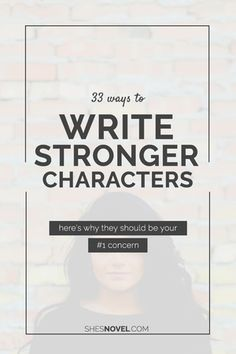 33 Ways to Write Stronger Characters (and why they should be your #1 concern) (scheduled via http://www.tailwindapp.com?utm_source=pinterest&utm_medium=twpin&utm_content=post100678923&utm_campaign=scheduler_attribution)