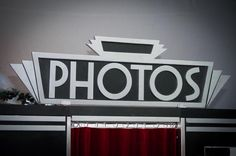 The sign from our gorgeous new, Art Deco themed photobooth