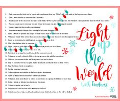 We are participating in the LIGHTtheWorld initiative this year, and it starts on December 1st with a WORLDWIDE Day of service! I hope you all will participate! Here are some fun ideas! KINDNESS is one of the most satisfying action there is. Both the giver and receiver of kindness benefit from it. It brightens the …