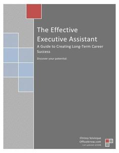 The Effective Executive Assistant A Guide to Creating Long‐Term Career Success Discover your pote… Academic Success, Career Success, Career Advice, Somehow I Manage, My Future Career, Resume Writer, Administrative Assistant, Busy At Work, Career Development