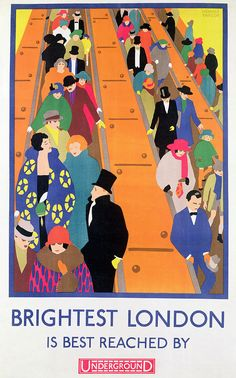 Crowded Painting - Brightest London is Best Reached by Underground by Horace Taylor Art Deco Posters, Vintage Posters, Art Deco Print, Art Prints, Cushion Inspiration, Poster Drawing, Thing 1, Travel Posters, Transport Posters