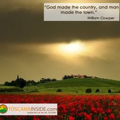 The Tuscan #country in the words of William #Cowper. #quoteoftheday