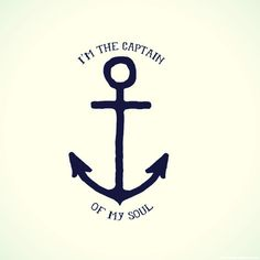 I'm the captain of my soul