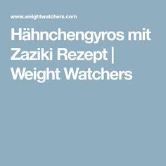 Hähnchengyros mit Zaziki Rezept | Weight Watchers