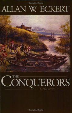 The Conquerors (Winning of America Series) by Allan W. Eckert,http://www.amazon.com/dp/1931672075/ref=cm_sw_r_pi_dp_oQAktb02A9GAQ4BD