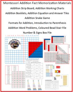 Making Montessori Ours Education Printables - Montessori Addition Fact Memorization Materials Addition Strip Board, Addition Working Charts Addition Booklets, Addition Equation and Answer Tiles Addition Snake Game Formats for Addition, Introduction to Parenthesis Addition Word Problems, Coloured Bead Stair File Number & Signs Box File