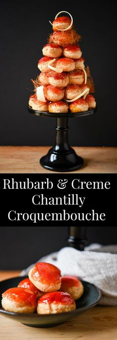 Delicious Rhubarb Curd & Creme Chantilly Croquembouche - Patisserie Makes Perfect