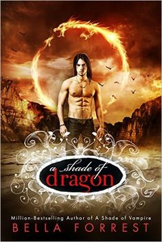 Amazon.com: A Shade of Dragon eBook: Bella Forrest: Kindle Store