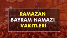 2019 Ramazan Bayramı Namaz Saatleri