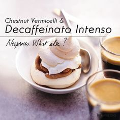Chestnut Vermicilli & Decaffeinato Intenso | This Swiss-inspired dessert recipe–filled with vanilla and chestnut flavors–is sure to satisfy your sweet tooth. Serve alongside a Decaffeinato Intenso at your next dinner party.