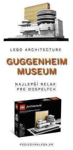Jedna z najznámejších galérií moderného umenia a jej história - to je Múzeum Solomona Guggenheima zo série Lego Architecture. Museum Architecture, Solomon, Big Ben, New York City, Relax, New York, Nyc