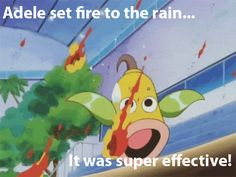 Pokémon - Adele set fire to the rain