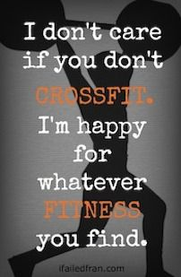 I Don't Care If You Don't CrossFit