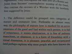 the philosophy of mature love... from Essays in love, by Alain de Botton.