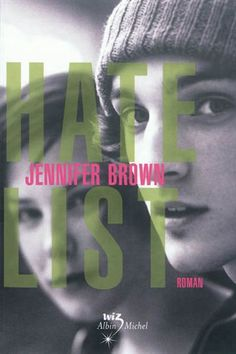 Hate list by Jennifer Brown ~ This book makes you look a little closer! All and all it was a good read!