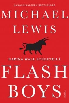 Flash Boys: A Wall Street Revolt by Michael Lewis. Michael Lewis returns to the financial world with a new book that gives readers a ringside seat as the biggest story in years prepares to hit Wall Street. Best Books Of 2014, New Books, Good Books, Books To Read, Popular Books, Flash Boys, O Flash, Wall Street, New York Times