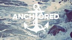 "Here is the graphics package from our most recent Middle School Fall Retreat. The theme was ""Anchored"" and was based on Hebrews 6:19 - ""We have this hope as an anchor for the soul, firm and secure...."
