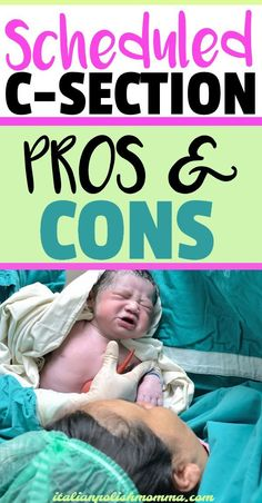 Wondering if a c-section is right for you? Learn the pros and cons of having a c-section and find out everything you need to know about a cesarean delivery. All About Pregnancy, Second Pregnancy, Pregnancy Tips, Pregnancy Health, Scheduled C Section, C Section Scars, Breastfeeding Positions, Delivering A Baby, Thing 1