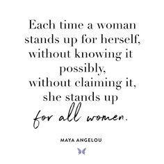 Maya Angelou - Inspiration - For more, visit: www.shebrand.com