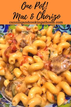 Kick you plain ole Mac & Cheese UP a NOTCH!  #macaroni and #chorizo come together in this #onepotpasta meal