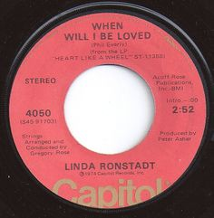 When Will I Be Loved / Linda Ronstadt / #2 on Billboard 1975